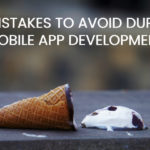 mistakes in mobile app development process